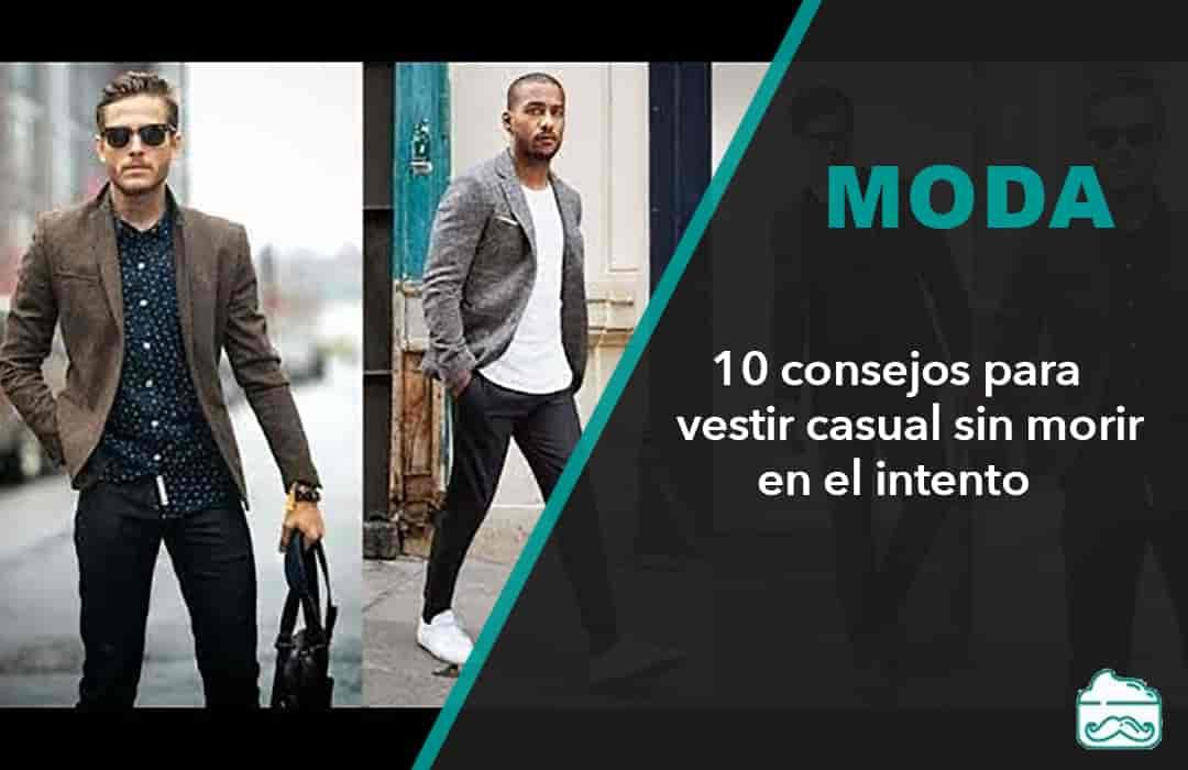consejos para vestir casual en hombres